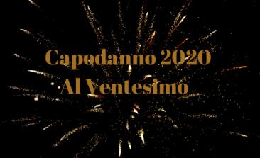 Capodanno 2020 Al Ventesimo Roma