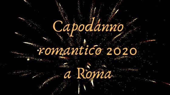 capodanno romantico a Roma
